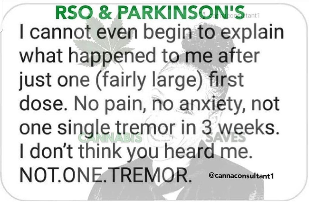 RSO & Parkinson's: Client Testimonial