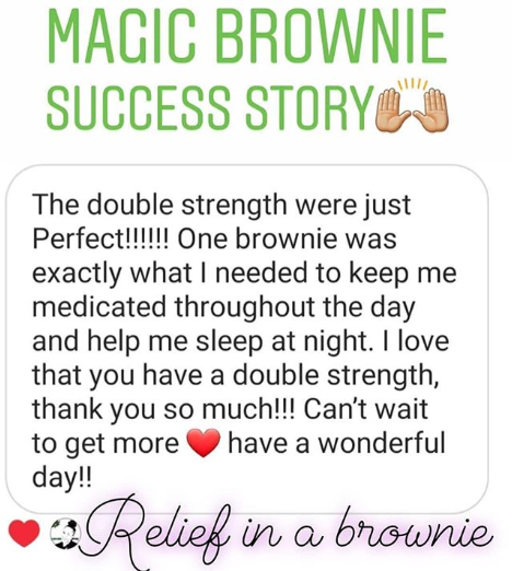"""One Brownie Was Exactly What I Needed to Stay Medicated Throughout the Day and Help Me Sleep at Night"""