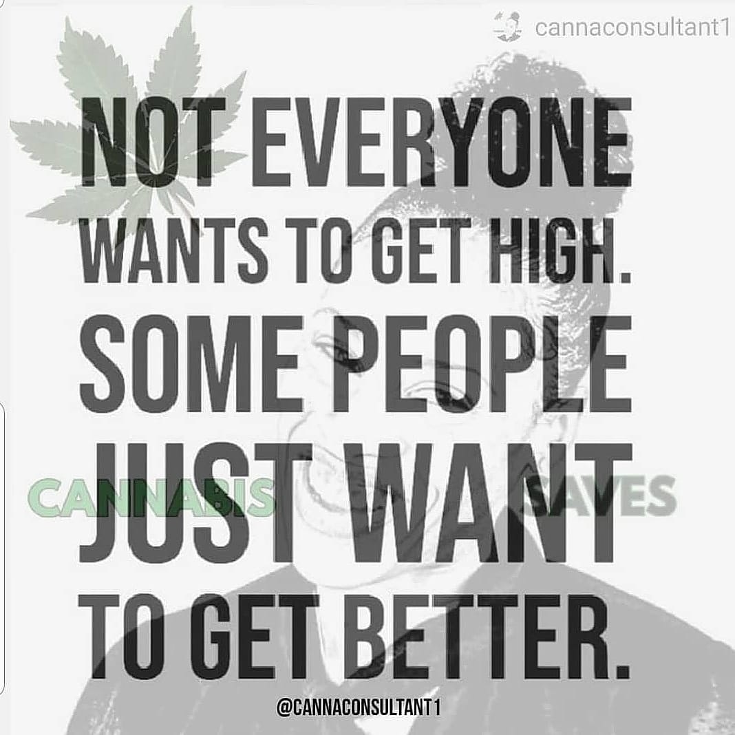 Not Everyone Wants To Get High.